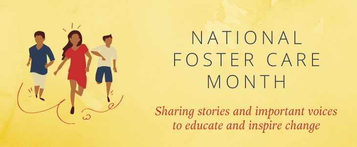 "yellow background with illustrated children running reading ""NATIONAL FOSTER CARE MONTH"""