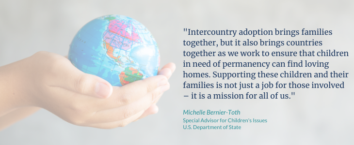 Picture of hands holding a miniature globe couple with a pull quote from the blog, written by author, Michelle Bernier-Toth, Special Advisor for Children's Issues, U.S. Department of State